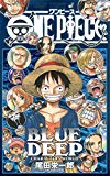 [ コミック ] ONE PIECE BLUE DEEP CHARACTERS WORLD (ジャンプコミックス) List Price: : JPY 720 Price: : JPY 720 Used & New: : From JPY 1 Release Date: : 2012-03-02 Seller: : 集英社 Availability: : 在庫あり。